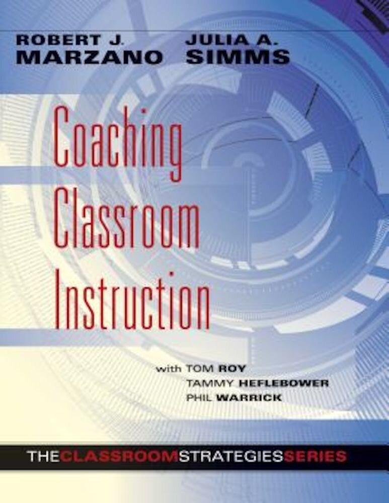 Coaching Classroom Instruction, Paperback