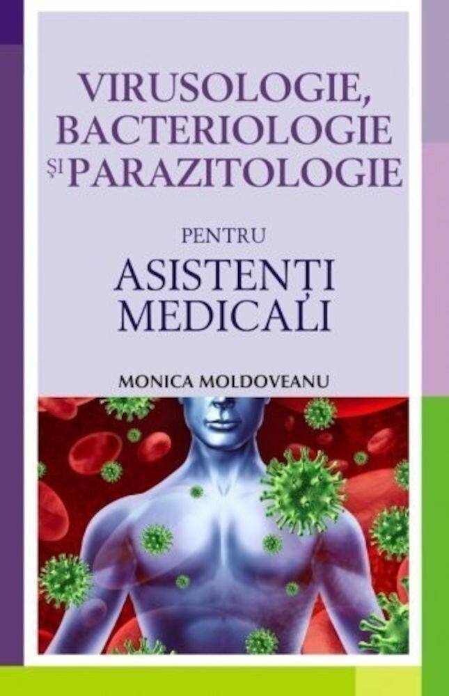 Coperta Carte Virusologie, bacteriologie si parazitologie pentru asistenti medicali