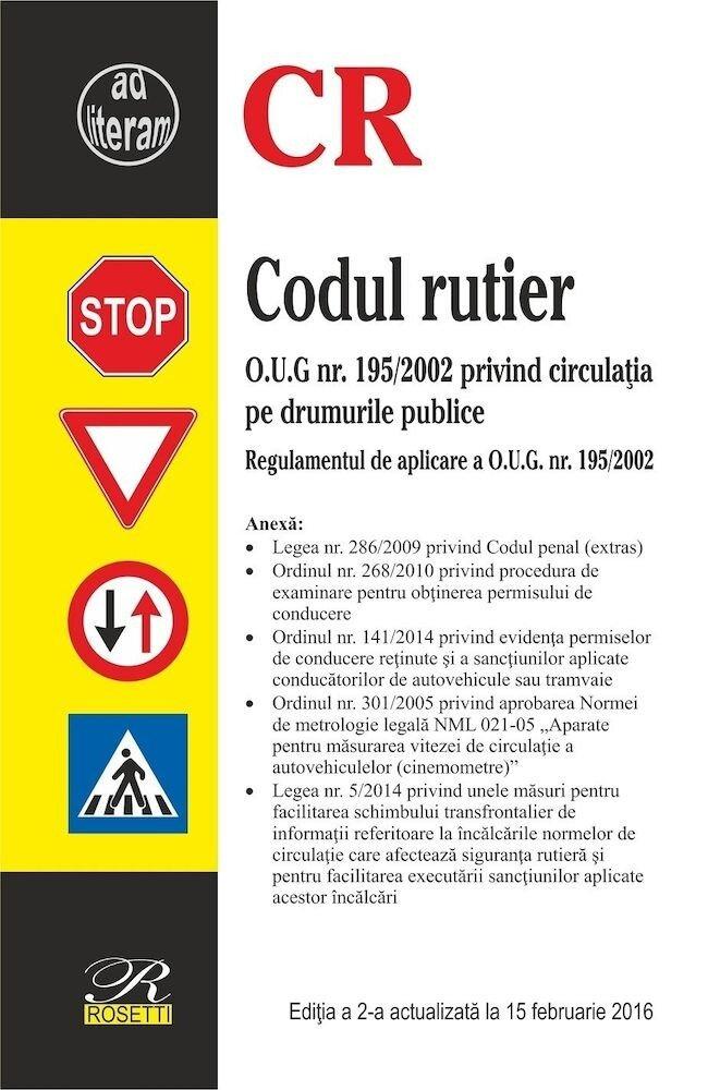 Codul rutier - Editia a 2-a (2016-02-12)