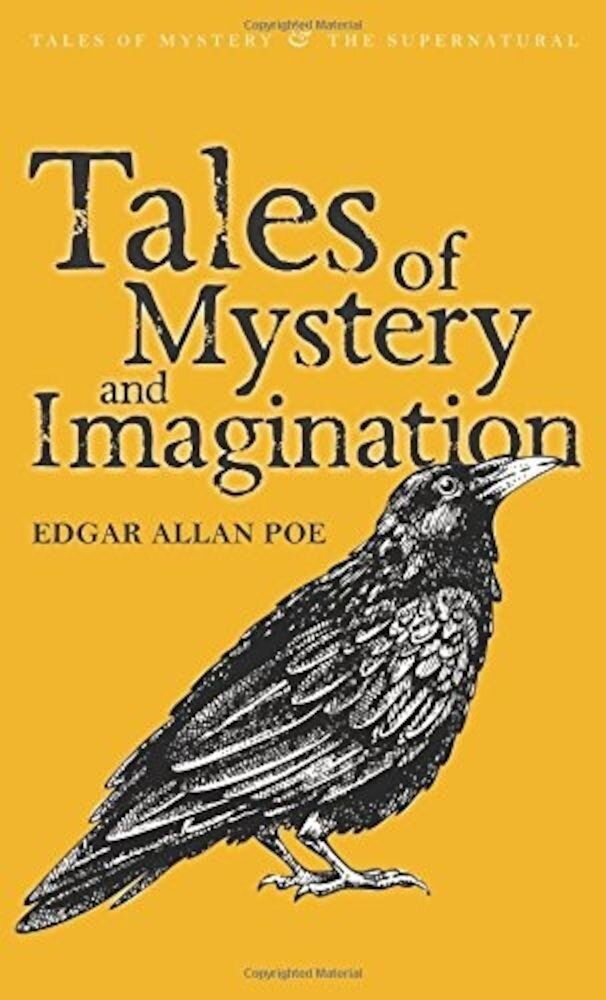 Tales of Mystery & Imagination (Tales of Mystery & the Supernatural)