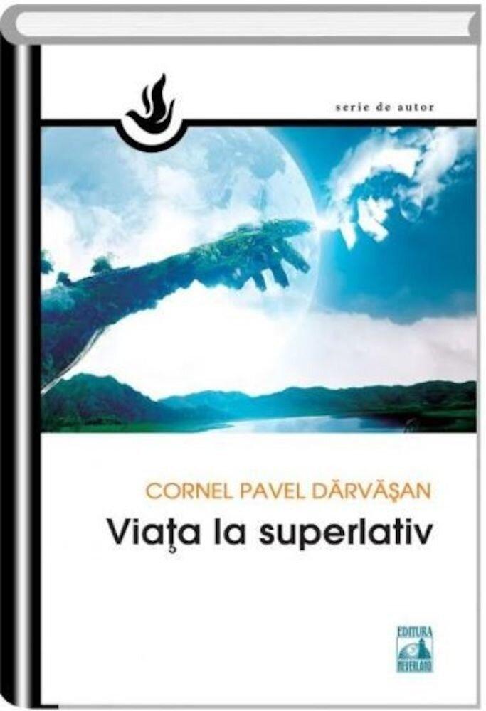Coperta Carte Viata la superlativ