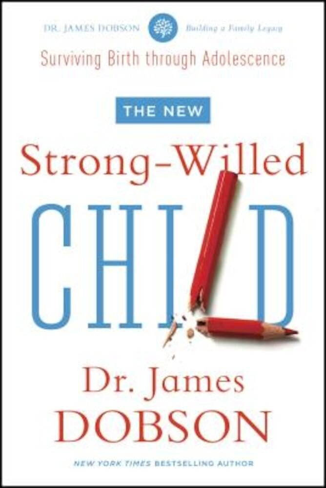 The New Strong-Willed Child, Paperback