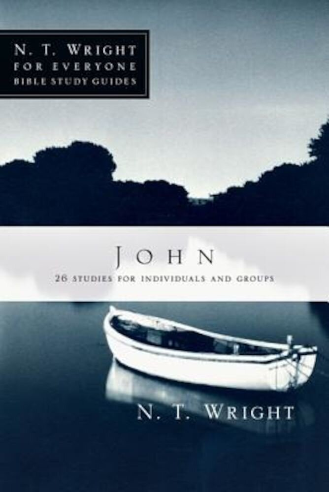 John: 26 Studies for Individuals or Groups, Paperback