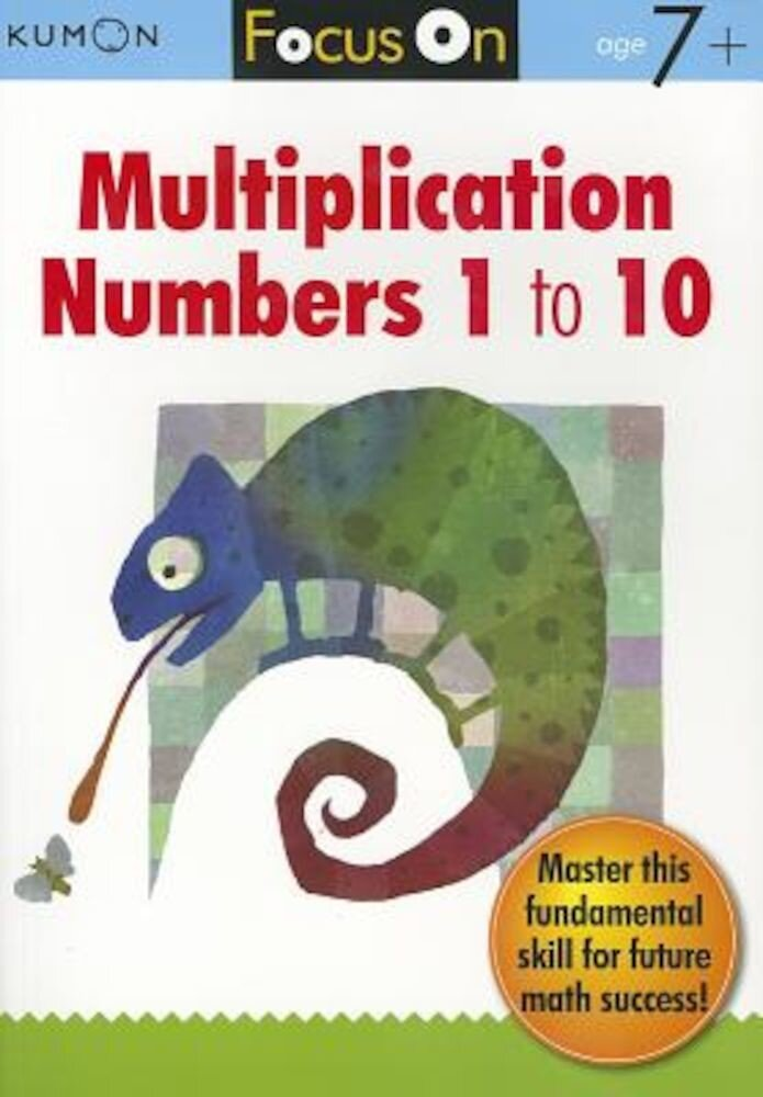 Focus on Multiplication: Numbers 1 to 10, Paperback