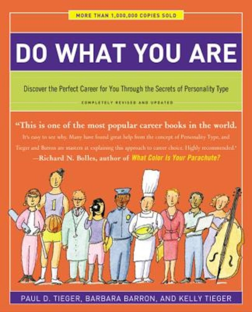 Do What You Are: Discover the Perfect Career for You Through the Secrets of Personality Type, Paperback