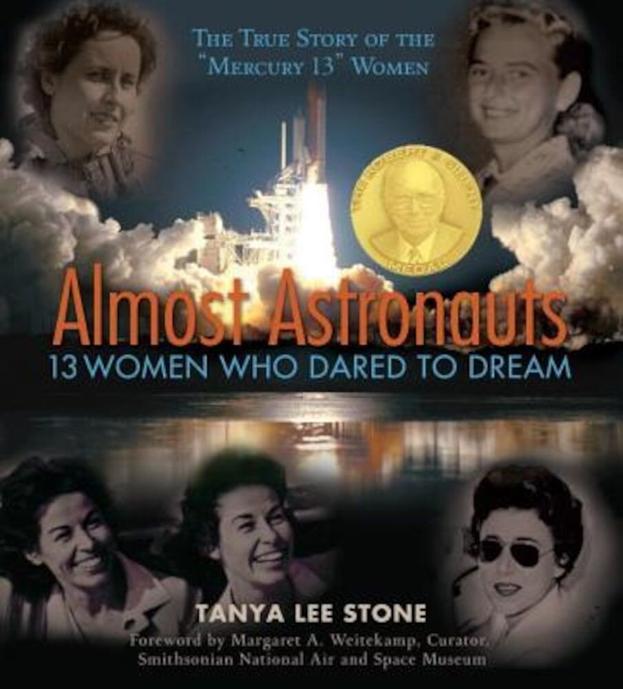 Almost Astronauts: 13 Women Who Dared to Dream, Paperback