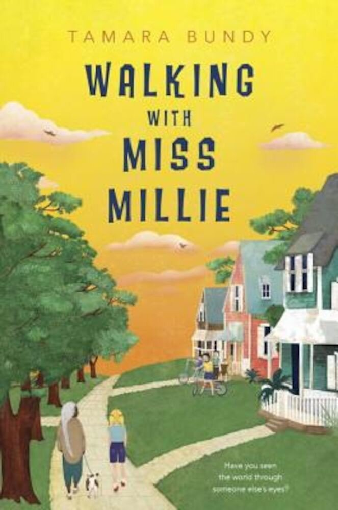Walking with Miss Millie, Hardcover
