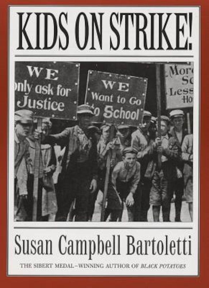 Kids on Strike!, Paperback