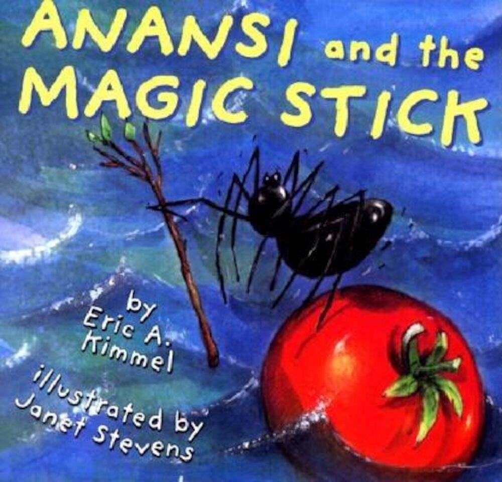 Anansi and the Magic Stick, Paperback