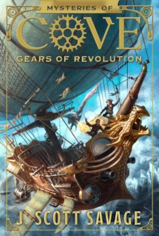 Gears of Revolution, Hardcover
