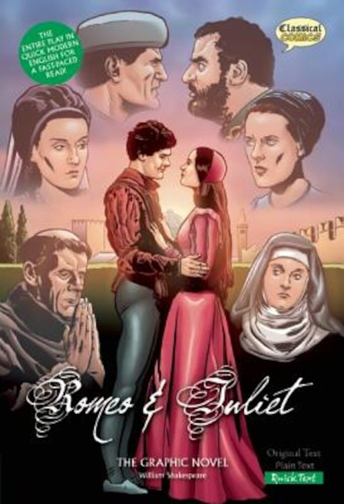 Romeo and Juliet the Graphic Novel: Quick Text, Paperback