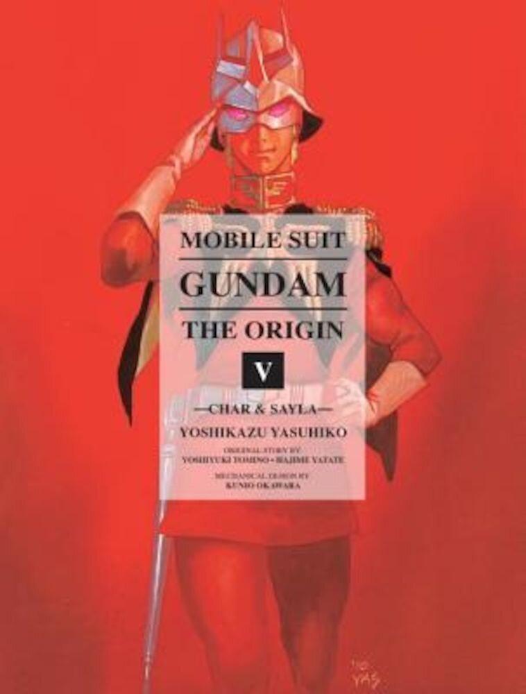Mobile Suit Gundam: The Origin, Volume 5: Char & Sayla, Hardcover