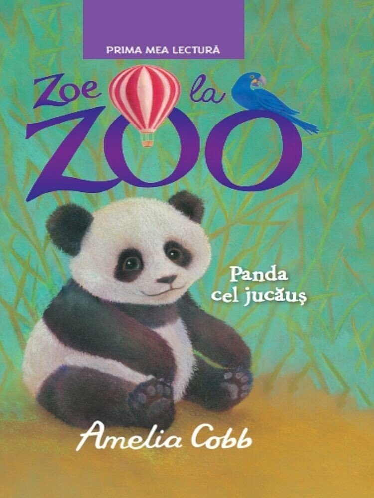 Coperta Carte Zoe la zoo. Panda cel jucaus