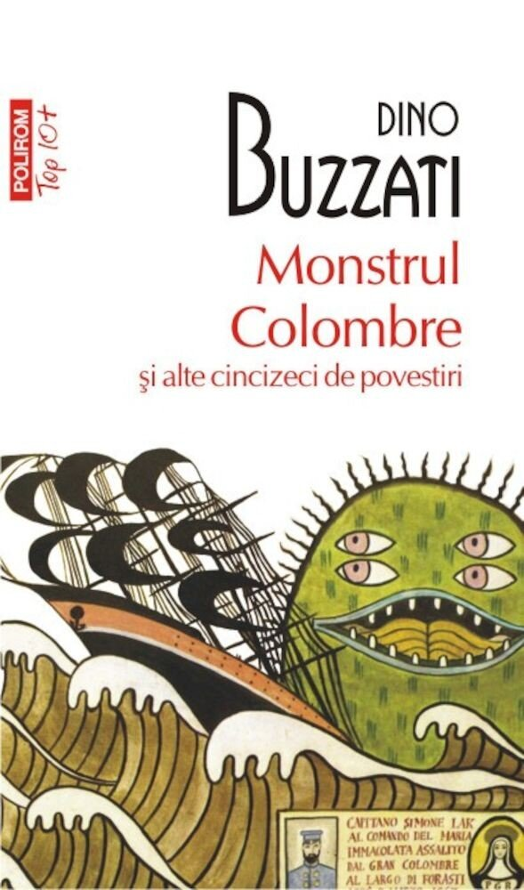 Monstrul Colombre si alte cincizeci de povestiri (Top 10+)