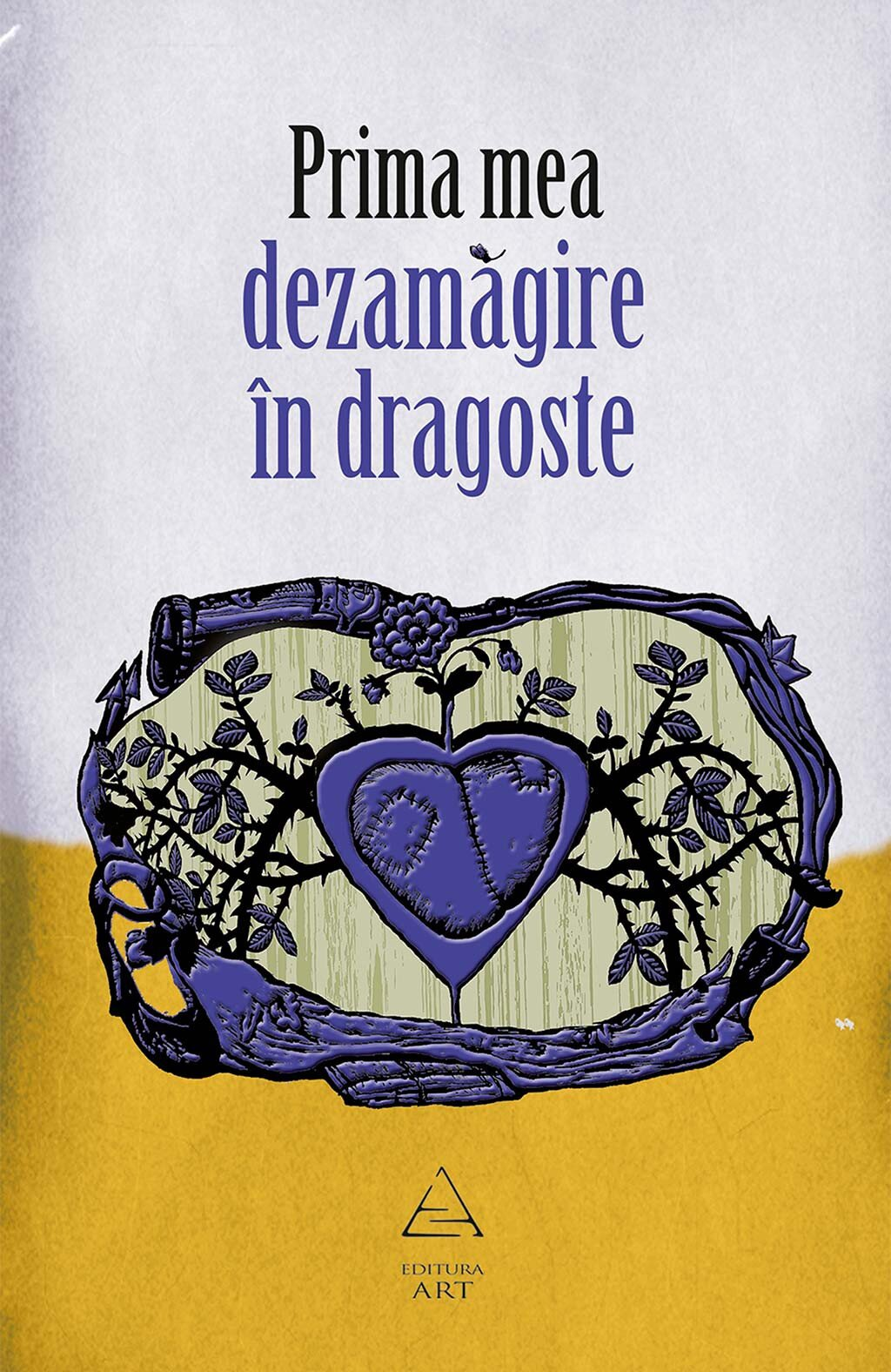 Prima mea dezamagire in dragoste (eBook)