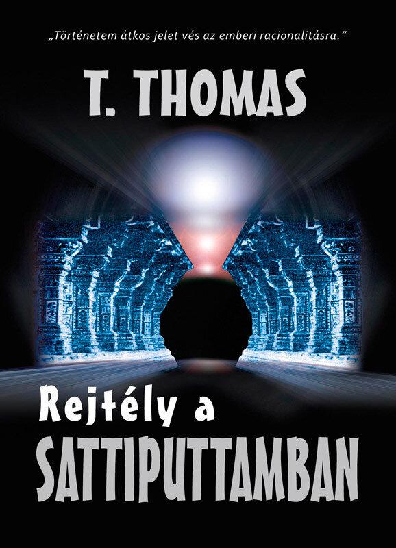 Rejtely a Sattiputtamban I. kotet (eBook)