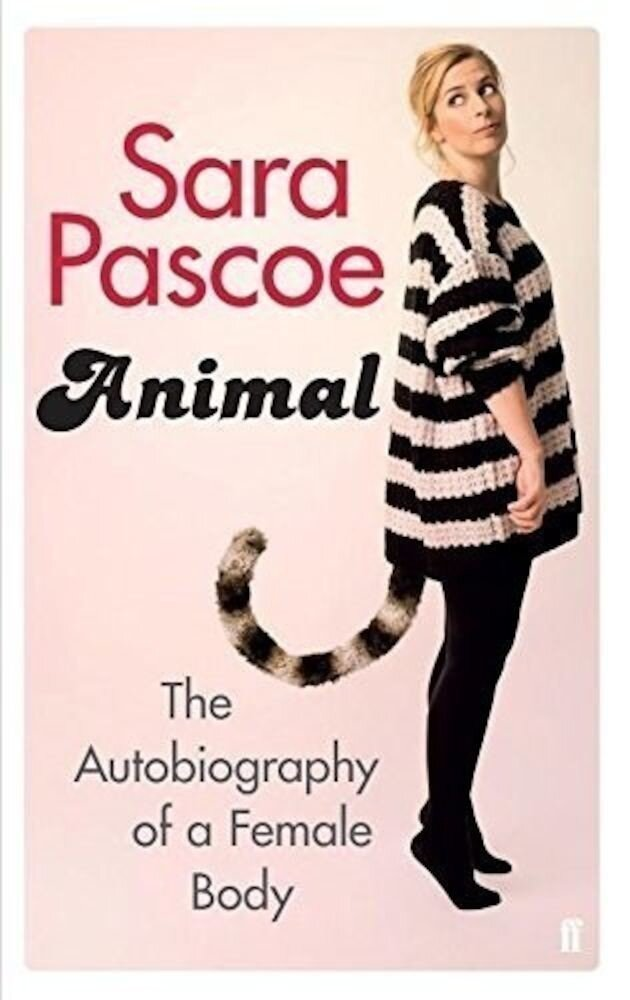 Animal: The Autobiography of a Female Body