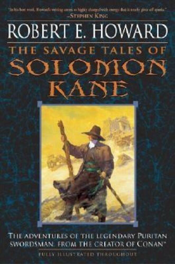 The Savage Tales of Solomon Kane, Paperback