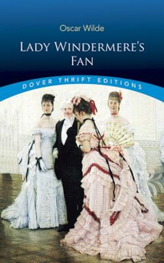 Lady Windermere's Fan, Paperback