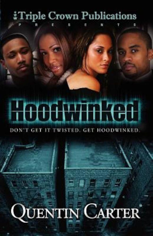 Hoodwinked, Paperback