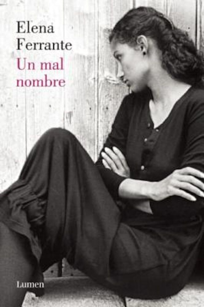 Un Mal Nombre (DOS Amigas #2) / The Story of a New Name: Neapolitan Novels #2, Paperback