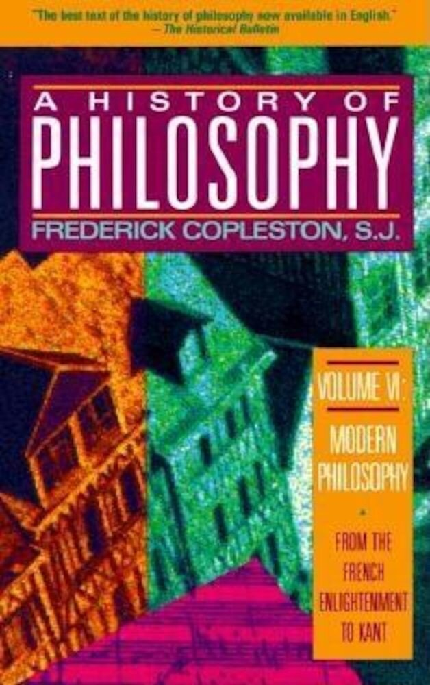 History of Philosophy, Volume 6, Paperback