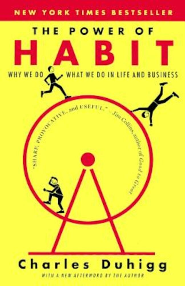 The Power of Habit: Why We Do What We Do in Life & Business, Hardcover
