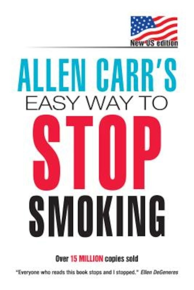 Allen Carr's Easy Way to Stop Smoking, Paperback
