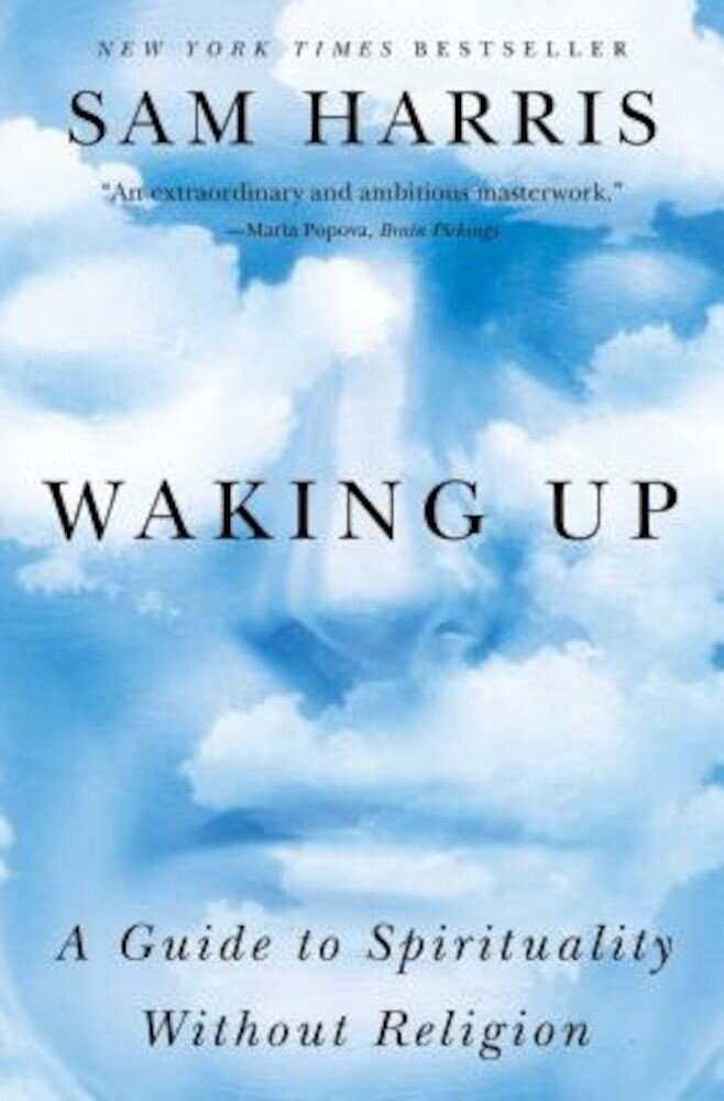 Waking Up: A Guide to Spirituality Without Religion, Paperback