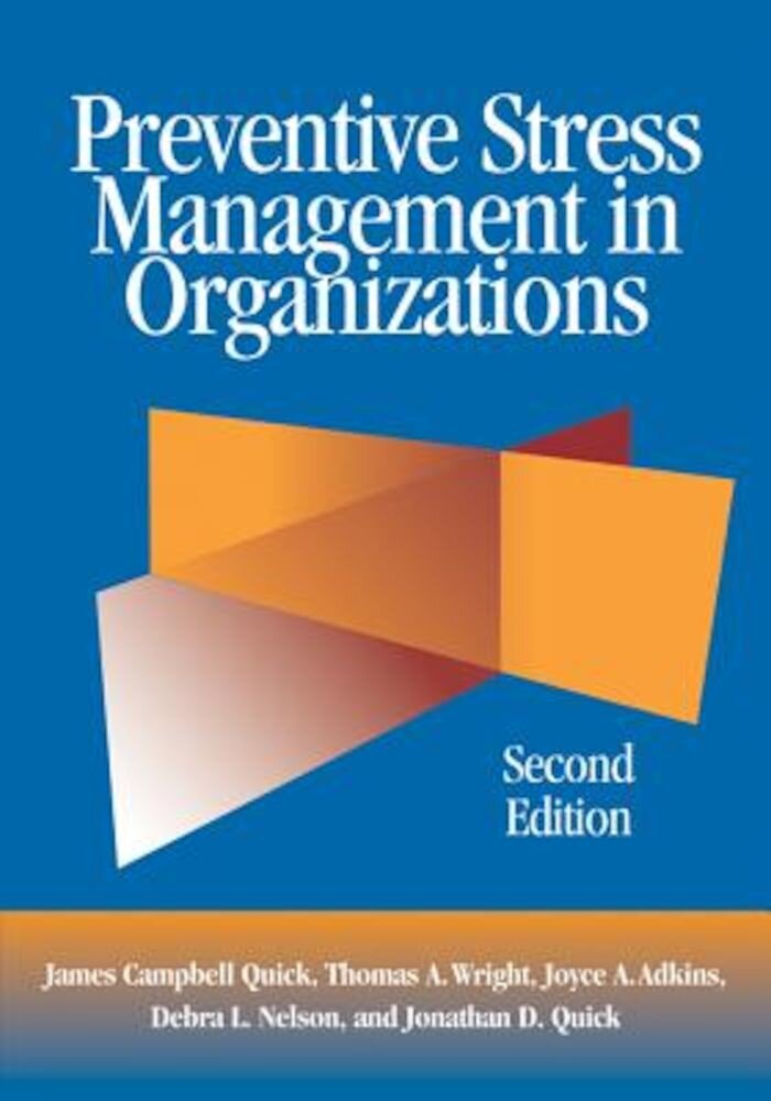 Preventive Stress Management in Organizations, Hardcover