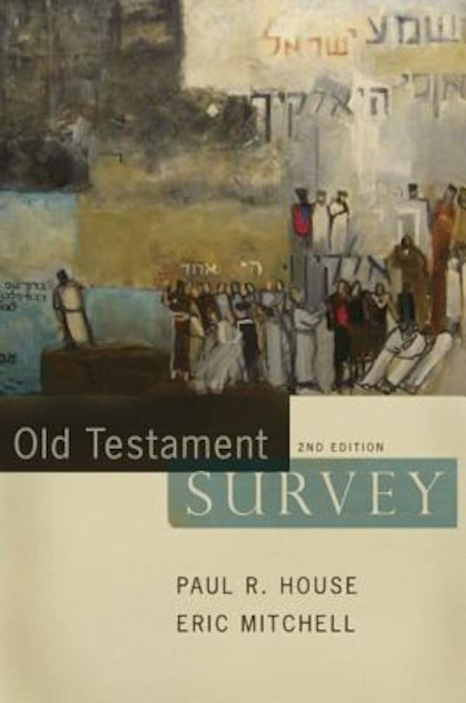 Old Testament Survey, Hardcover
