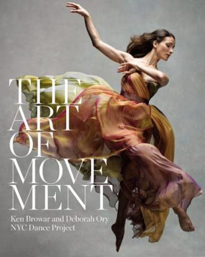 The Art of Movement, Hardcover