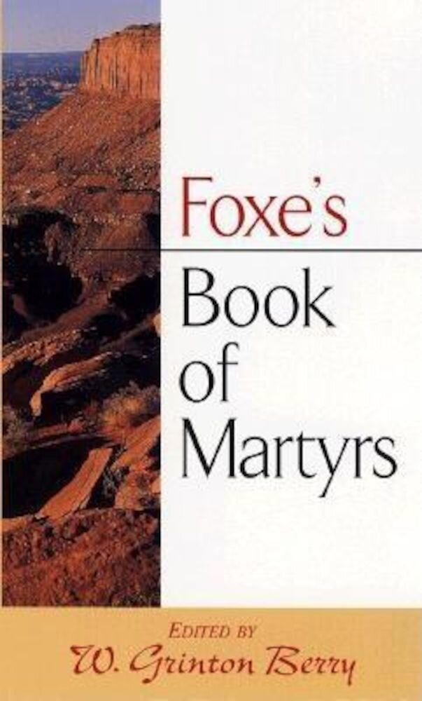 Foxe's Book of Martyrs, Paperback