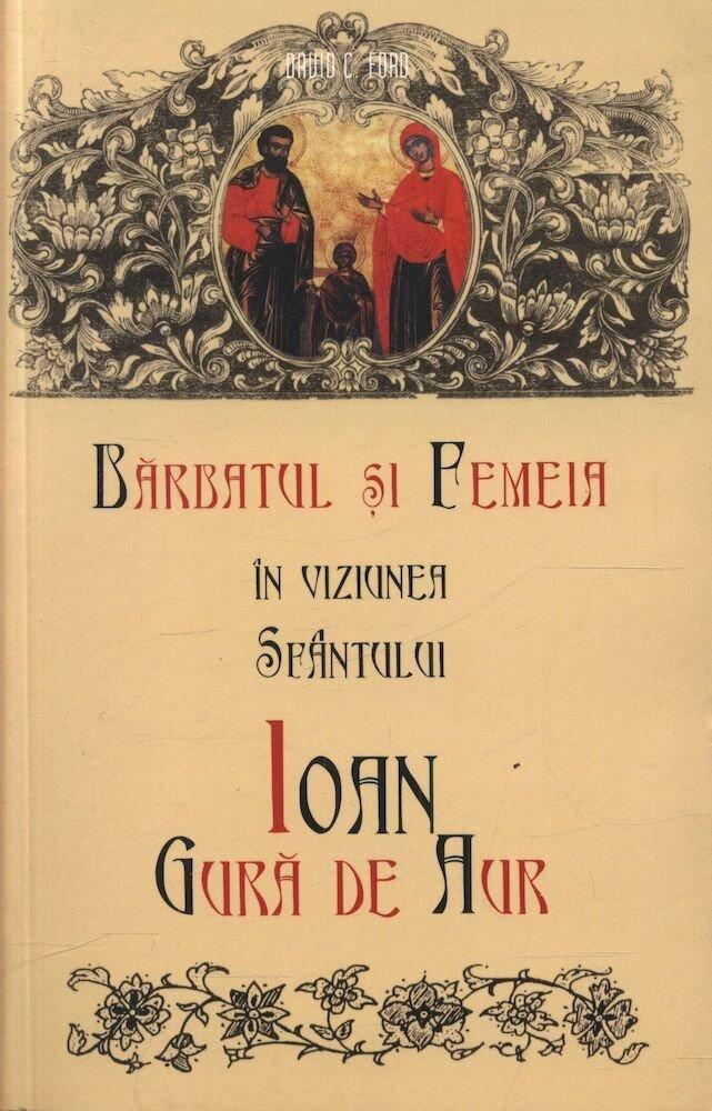 Coperta Carte Barbatul si femeia in viziunea Sfantului Ioan Gura de Aur