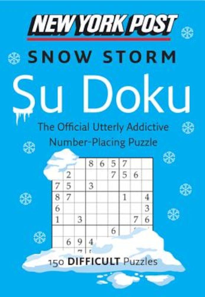New York Post Snow Storm Su Doku: 150 Difficult Puzzles, Paperback
