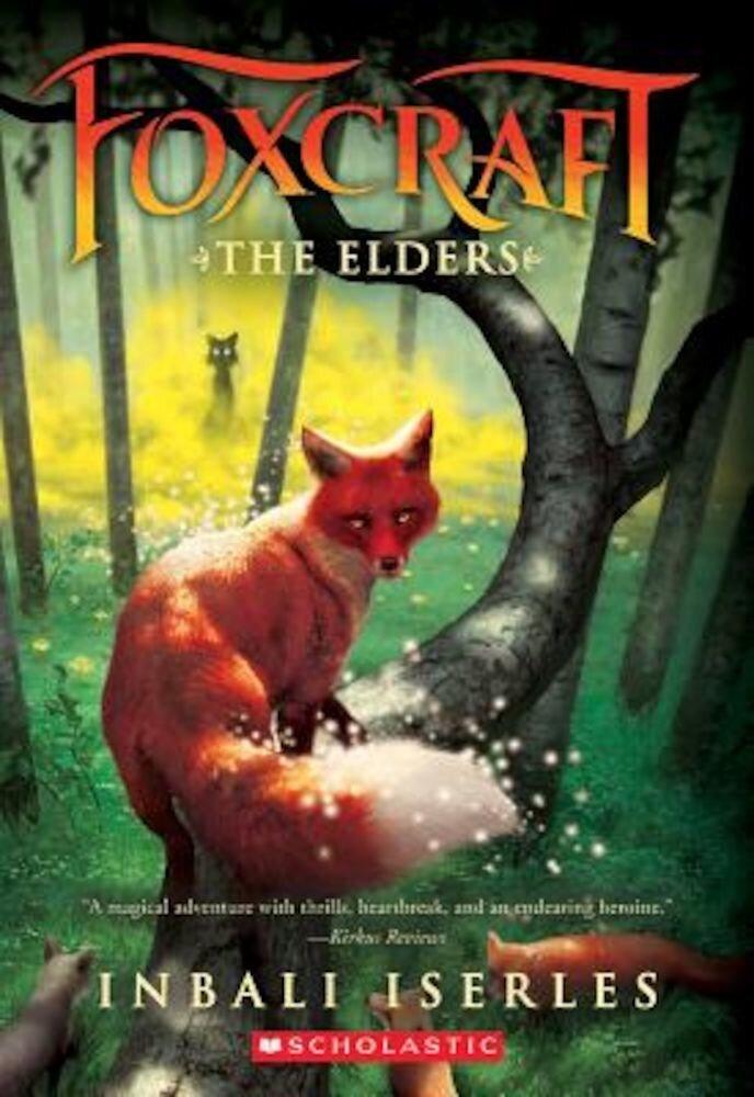 The Elders (Foxcraft, Book 2), Paperback