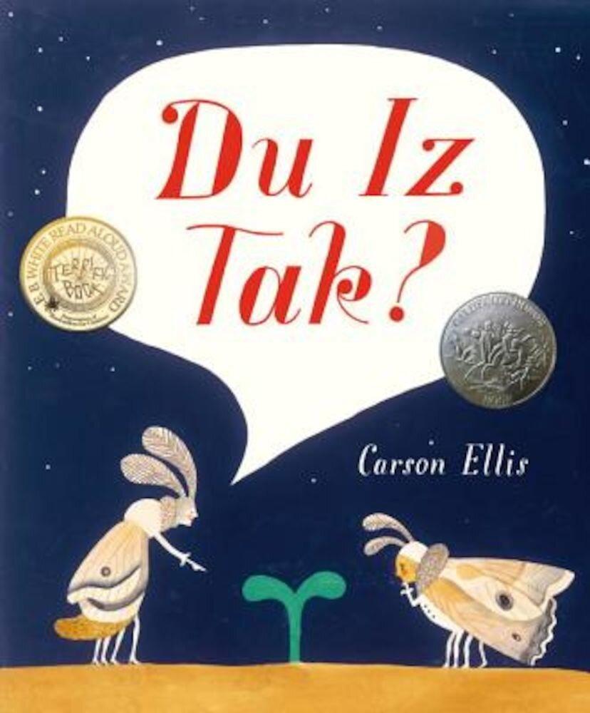 Du Iz Tak?, Hardcover