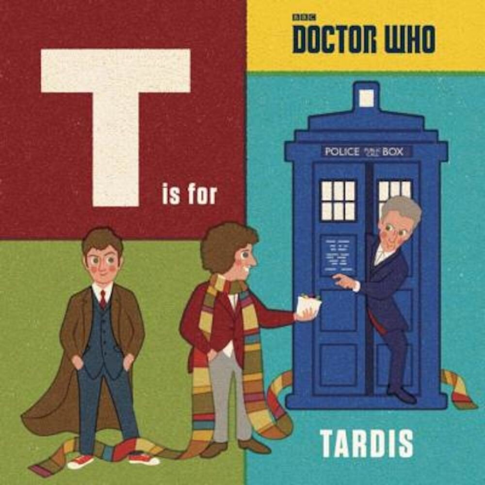 Doctor Who: T Is for Tardis, Hardcover