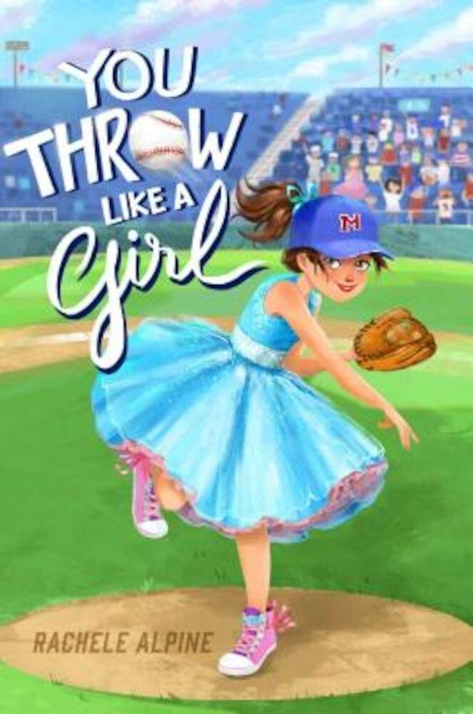 You Throw Like a Girl, Hardcover