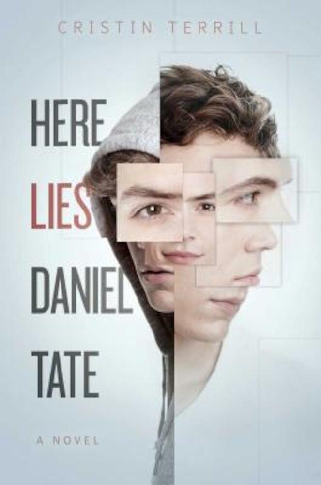 Here Lies Daniel Tate, Hardcover