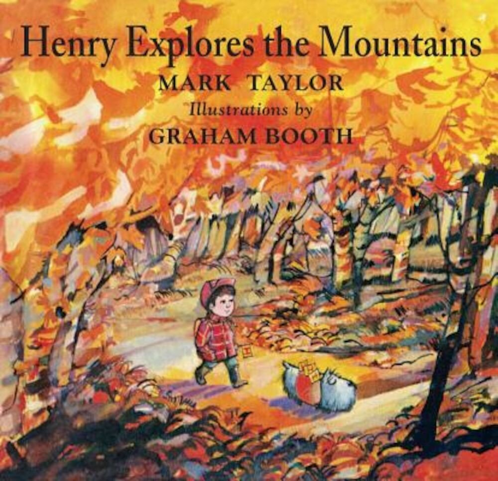 Henry Explores the Mountains, Hardcover