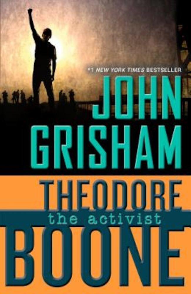 Theodore Boone: The Activist, Paperback