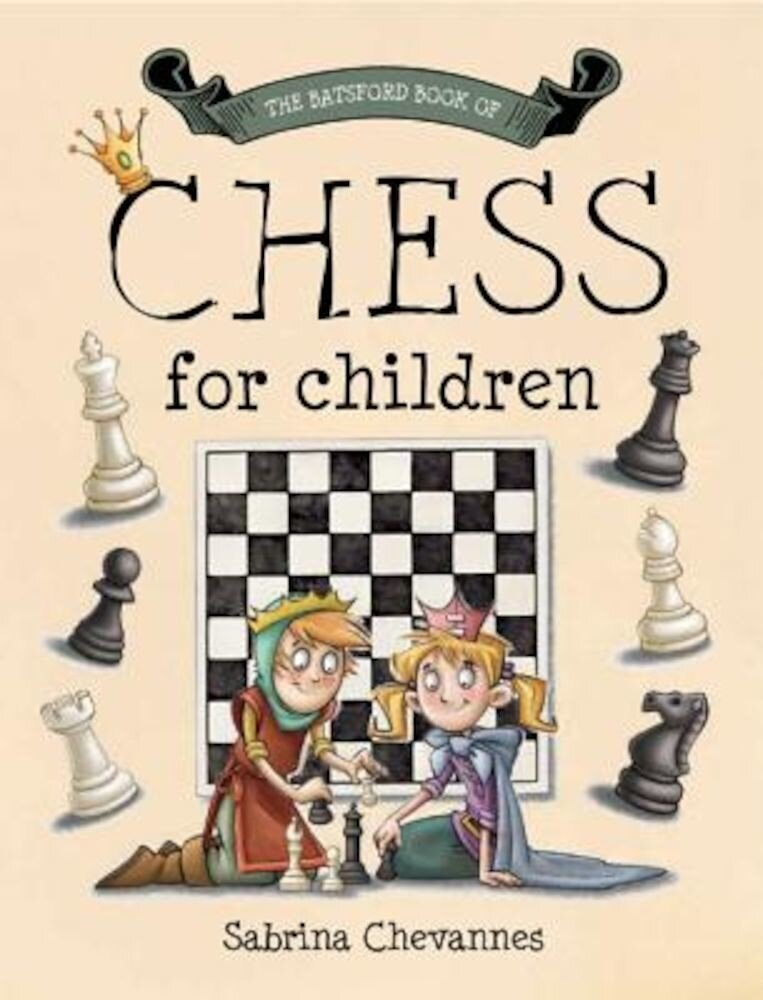 The Batsford Book of Chess for Children, Hardcover