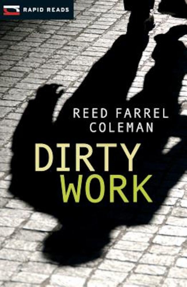 Dirty Work: A Gulliver Dowd Mystery, Paperback