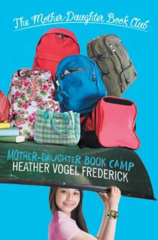 Mother-Daughter Book Camp, Hardcover