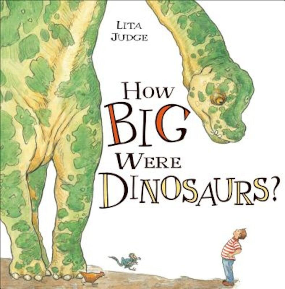 How Big Were Dinosaurs?, Hardcover