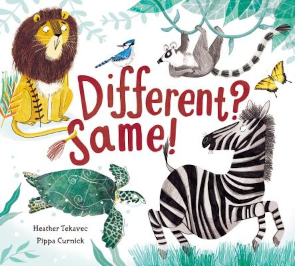 Different? Same!, Hardcover