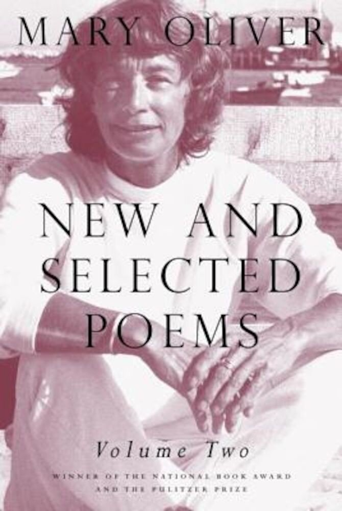 New and Selected Poems, Volume 2, Paperback
