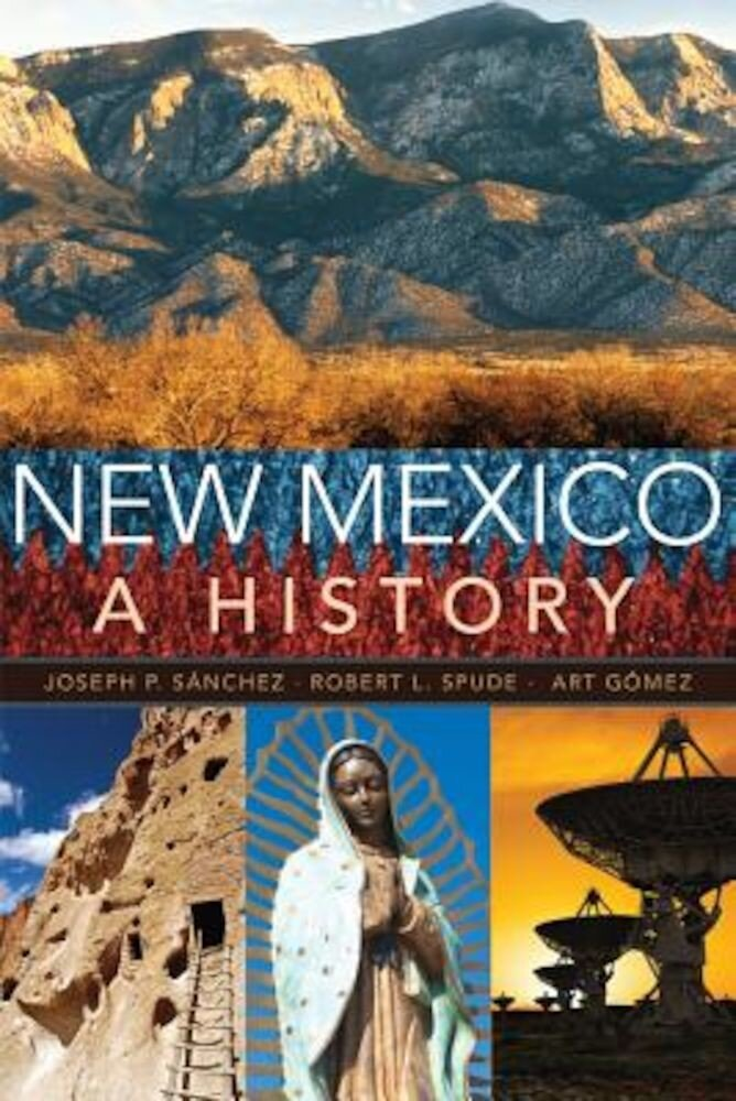 New Mexico: A History, Paperback