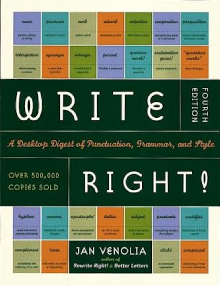 Write Right!: A Desktop Digest of Punctuation, Grammar, and Style, 4th Edition, Paperback